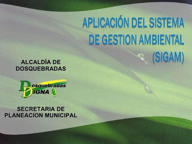 ALCALDÍA DE DOSQUEBRADAS SECRETARIA DE PLANEACION MUNICIPAL