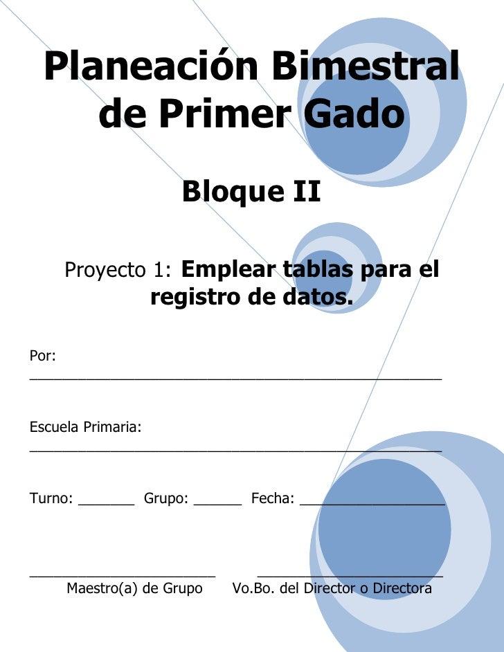 Planeación de 1er grado   bloque 2 - proyecto 1