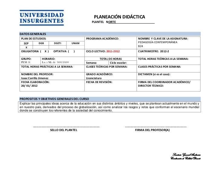 PLANEACIÓN DIDÁCTICA                                                      PLANTEL NORTEDATOS GENERALES PLAN DE ESTUDIOS:  ...