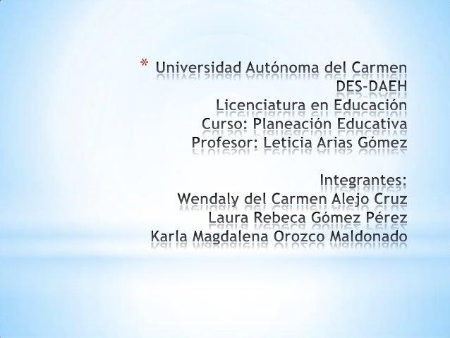 Planeación educativa Alejo, Gómez  y Orozco. Slide 1