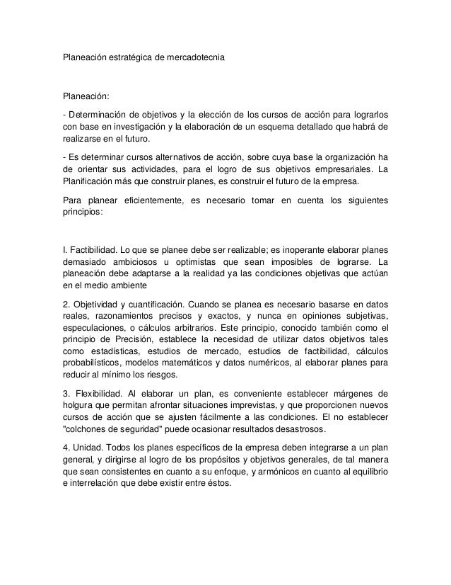 Planeación estratégica de mercadotecnia Planeación: - Determinación de objetivos y la elección de los cursos de acción par...