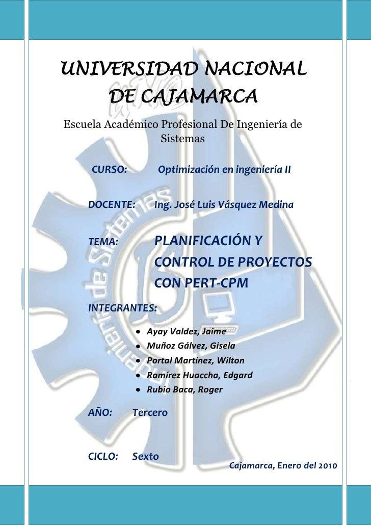 -88649736120UNIVERSIDAD NACIONAL DE CAJAMARCAEscuela Académico Profesional De Ingeniería de SistemasCURSO:Optimización en ...