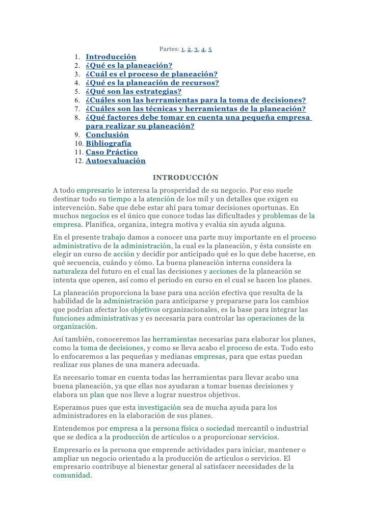 Partes: 1, 2, 3, 4, 5       1.  Introducción       2.  ¿Qué es la planeación?       3.  ¿Cuál es el proceso de planeación?...