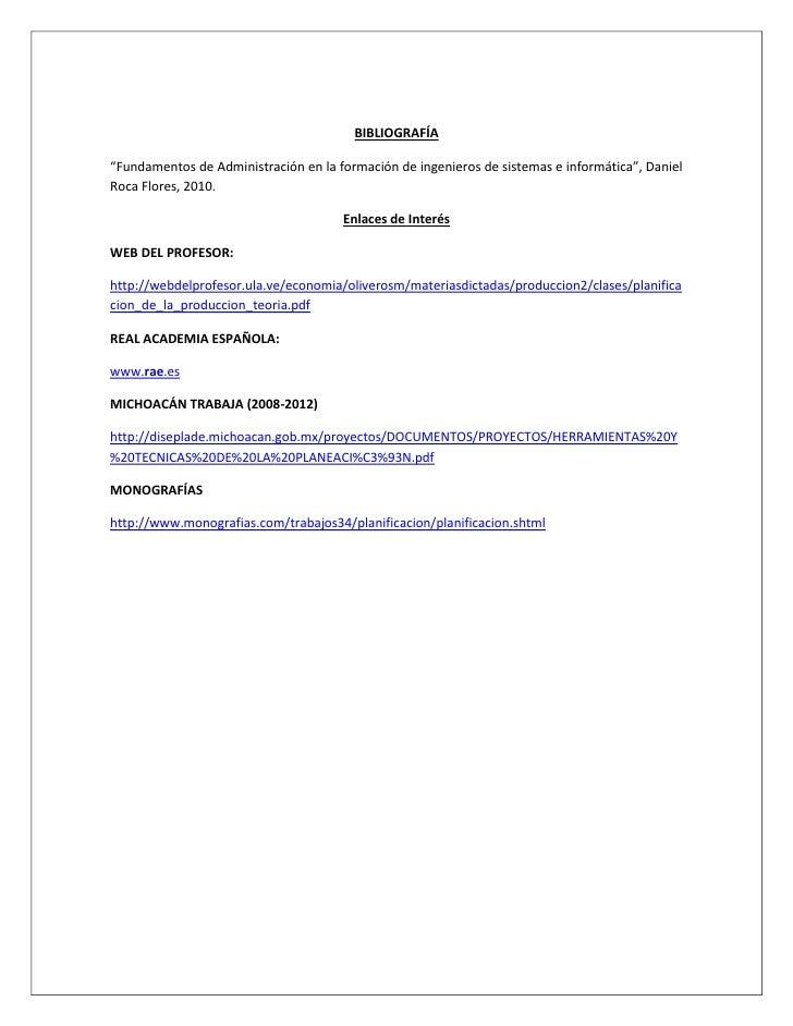 """BIBLIOGRAFÍA""""Fundamentos de Administración en la formación de ingenieros de sistemas e informática"""", DanielRoca Flores, 20..."""