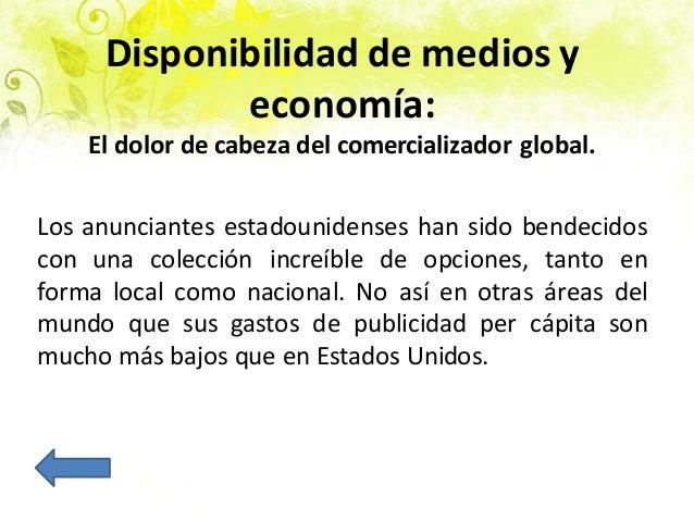 Disponibilidad de medios y economía: El dolor de cabeza del comercializador global. Los anunciantes estadounidenses han si...