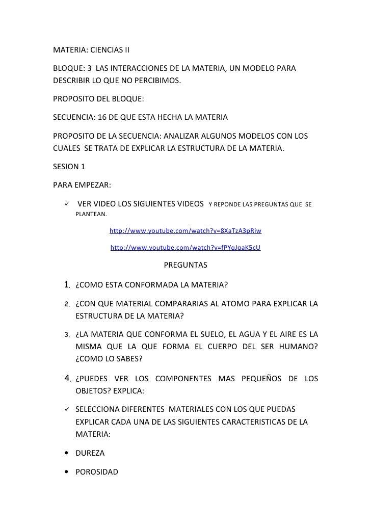 MATERIA: CIENCIAS II  BLOQUE: 3 LAS INTERACCIONES DE LA MATERIA, UN MODELO PARA DESCRIBIR LO QUE NO PERCIBIMOS.  PROPOSITO...