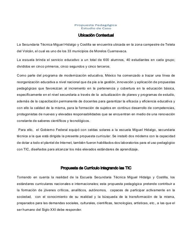 Ubicación Contextual La Secundaria Técnica Miguel Hidalgo y Costilla se encuentra ubicada en la zona campestre de Tetela d...