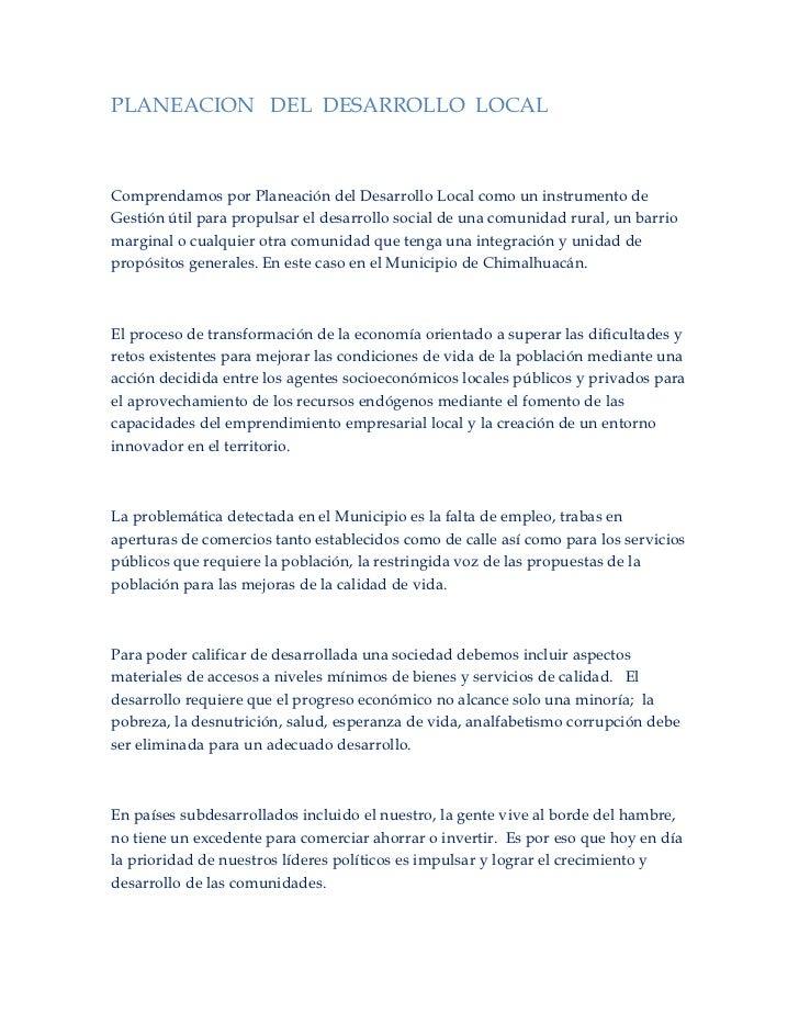 PLANEACION DEL DESARROLLO LOCALComprendamos por Planeación del Desarrollo Local como un instrumento deGestión útil para pr...
