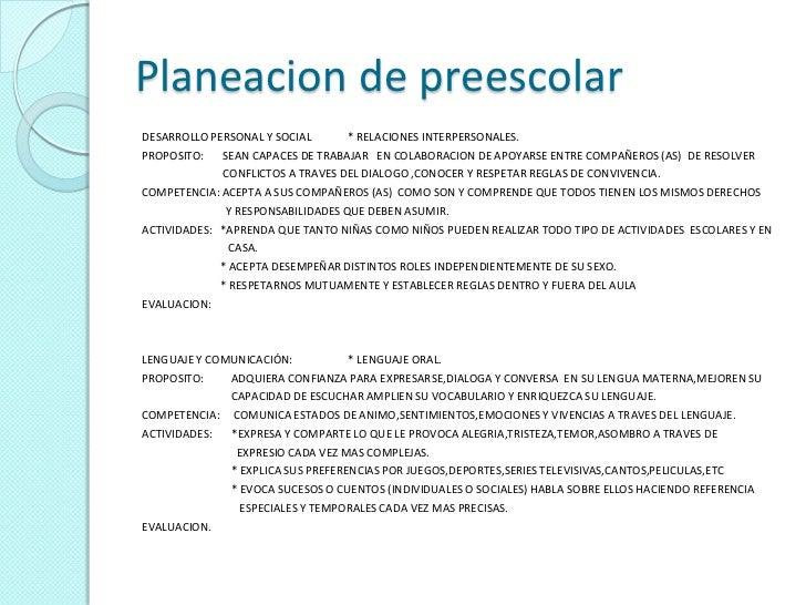 Planeacion de preescolarDESARROLLO PERSONAL Y SOCIAL       * RELACIONES INTERPERSONALES.PROPOSITO:    SEAN CAPACES DE TRAB...
