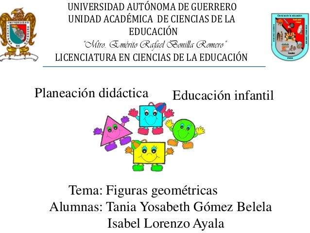 """UNIVERSIDAD AUTÓNOMA DE GUERRERO UNIDAD ACADÉMICA DE CIENCIAS DE LA EDUCACIÓN """"Mtro. Emérito Rafael Bonilla Romero"""" LICENC..."""