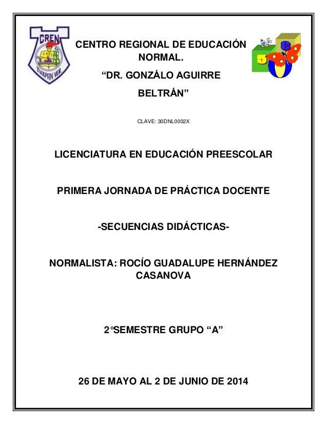 """CENTRO REGIONAL DE EDUCACIÓN NORMAL. """"DR. GONZÁLO AGUIRRE BELTRÁN"""" CLAVE: 30DNL0002X LICENCIATURA EN EDUCACIÓN PREESCOLAR ..."""