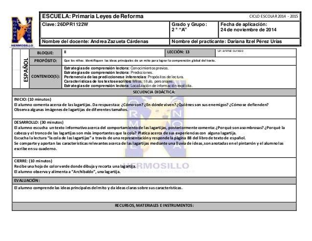"""CICLO ESCOLAR 2014 - 2015  ESCUELA: Primaria Leyes de Reforma  Clave: 26DPR1122W  Grado y Grupo:  2 ° """"A""""  Fecha de aplica..."""
