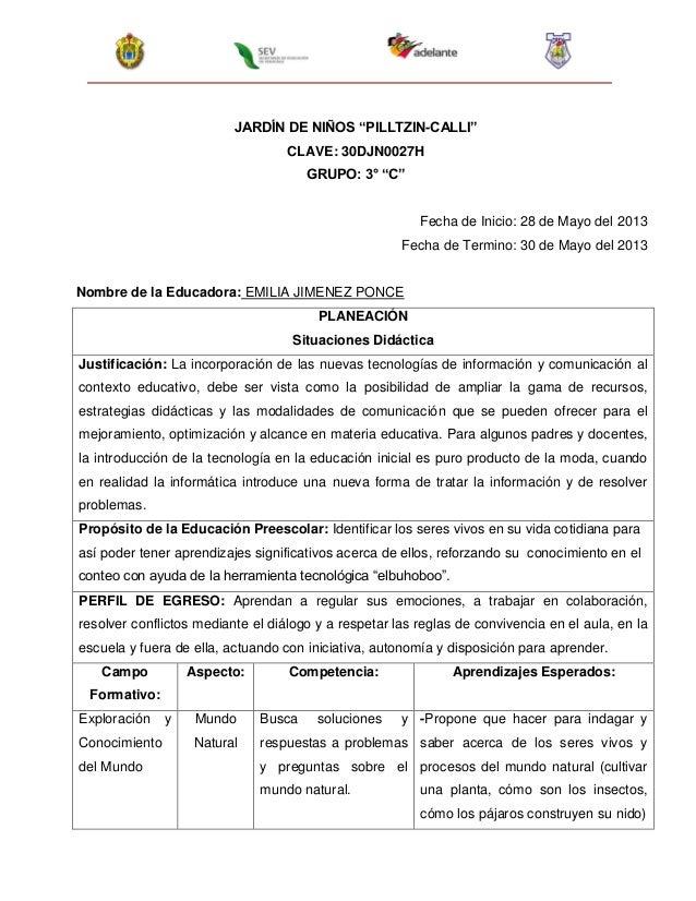 """JARDÍN DE NIÑOS """"PILLTZIN-CALLI""""CLAVE: 30DJN0027HGRUPO: 3° """"C""""Fecha de Inicio: 28 de Mayo del 2013Fecha de Termino: 30 de ..."""
