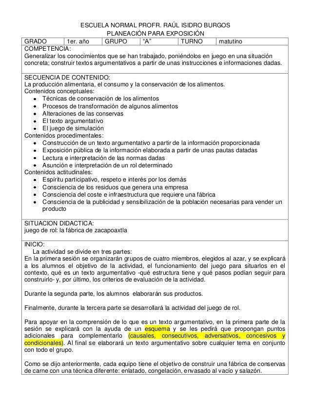 ESCUELA NORMAL PROFR. RAÚL ISIDRO BURGOS                               PLANEACIÓN PARA EXPOSICIÓNGRADO           1er. año ...