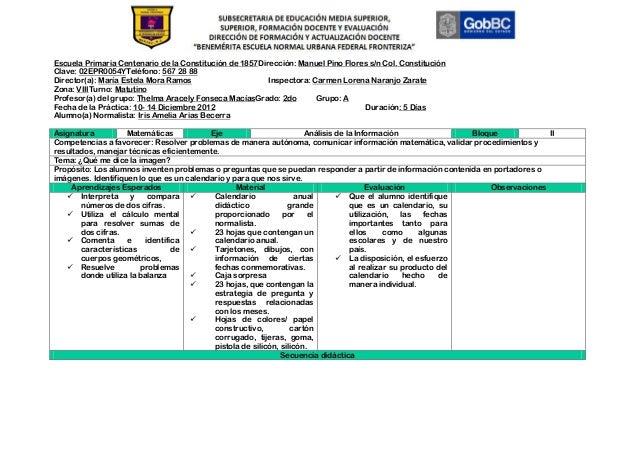 Escuela Primaria Centenario de la Constitución de 1857Dirección: Manuel Pino Flores s/n Col. ConstituciónClave: 02EPR0054Y...