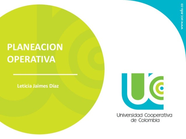 PLANEACION OPERATIVA Leticia Jaimes Díaz