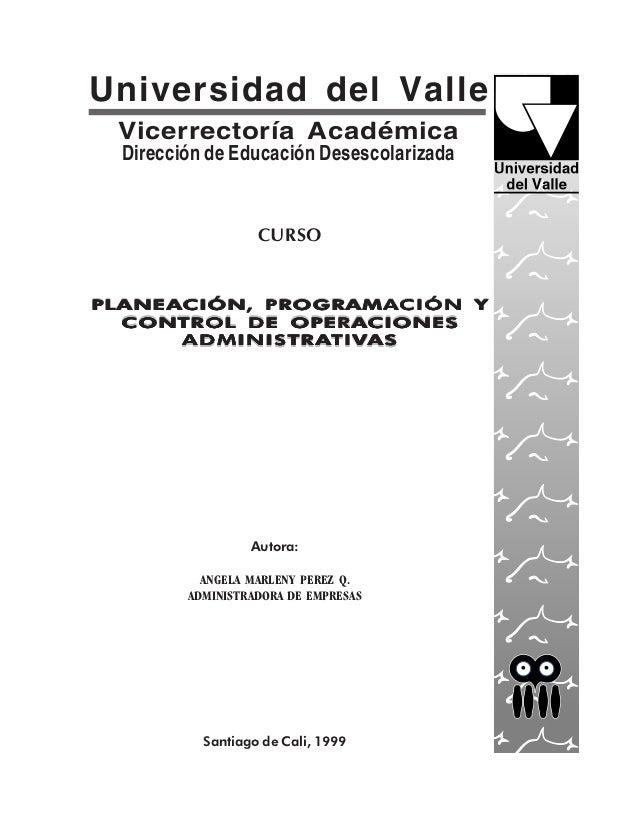 Universidad del Valle Vicerrectoría Académica  Dirección de Educación Desescolarizada                   CURSOPLANEACIÓN PR...