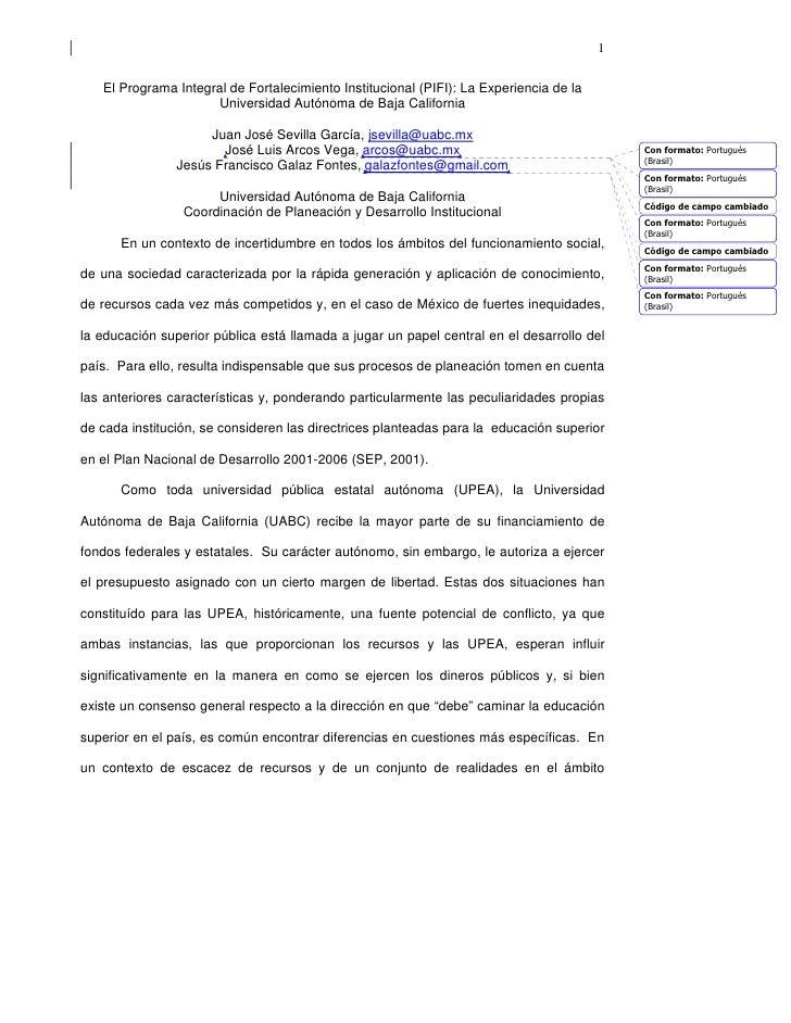 1   El Programa Integral de Fortalecimiento Institucional (PIFI): La Experiencia de la                     Universidad Aut...