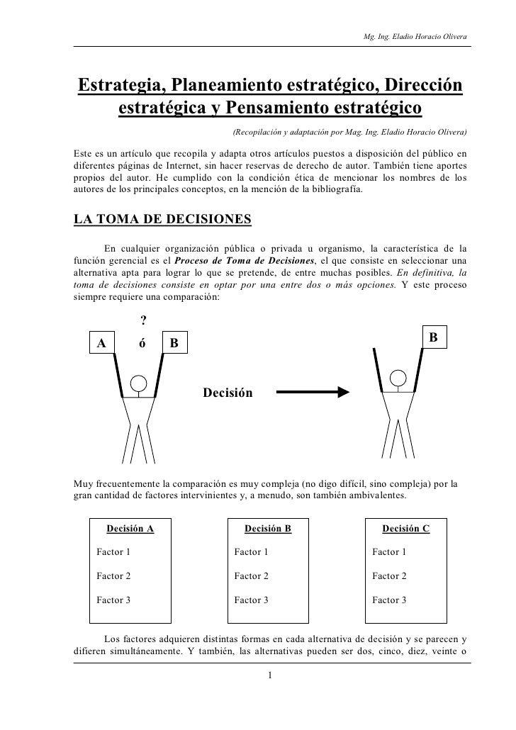 Mg. Ing. Eladio Horacio Olivera     Estrategia, Planeamiento estratégico, Dirección      estratégica y Pensamiento estraté...