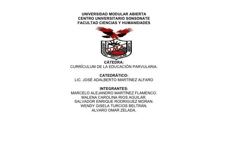 UNIVERSIDAD MODULAR ABIERTA    CENTRO UNIVERSITARIO SONSONATE    FACULTAD CIENCIAS Y HUMANIDADES                   CÁTEDRA...