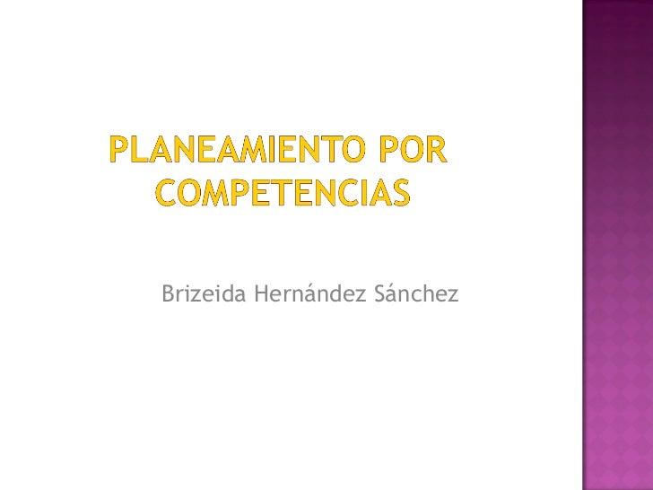 Brizeida Hernández Sánchez