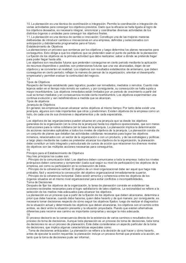 10. La planeación es una técnica de coordinación e integración: Permite la coordinación e integración de varias actividade...