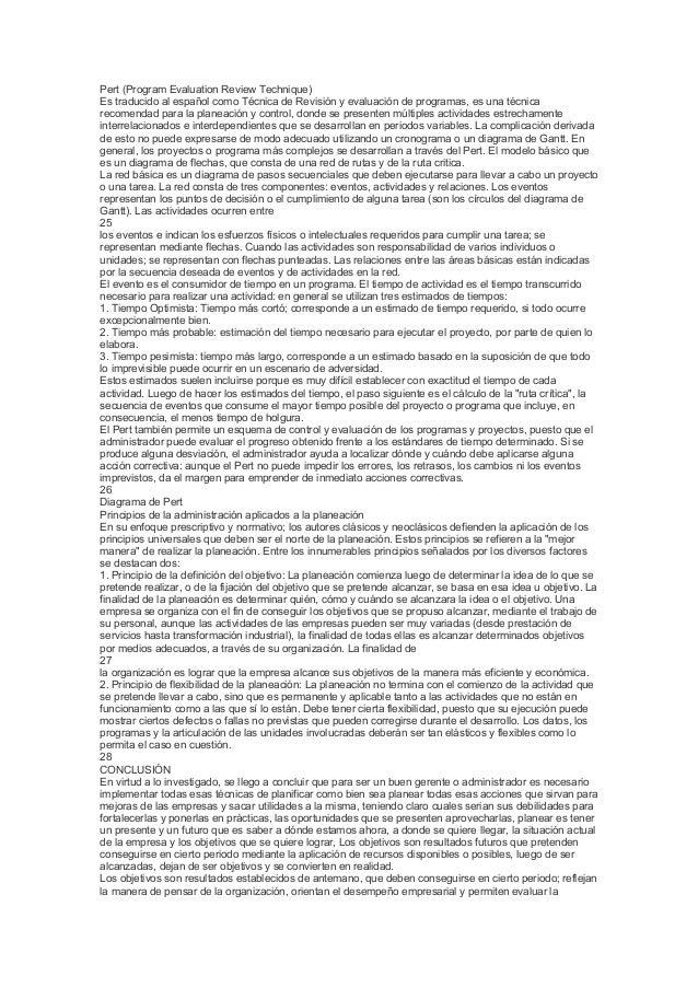Pert (Program Evaluation Review Technique) Es traducido al español como Técnica de Revisión y evaluación de programas, es ...