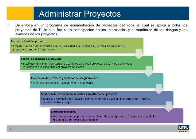Administrar Proyectos 10 • Se enfoca en un programa de administración de proyectos definidos, el cual se aplica a todos lo...