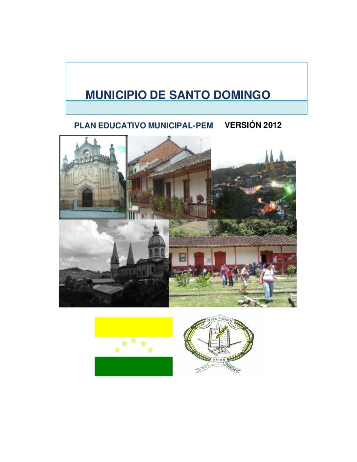 MUNICIPIO DE SANTO DOMINGOPLAN EDUCATIVO MUNICIPAL-PEM   VERSIÓN 2012