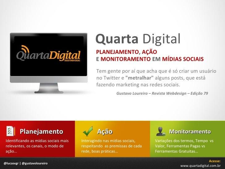 Planejamento, Ação e Monitoramento em Mídias Sociais