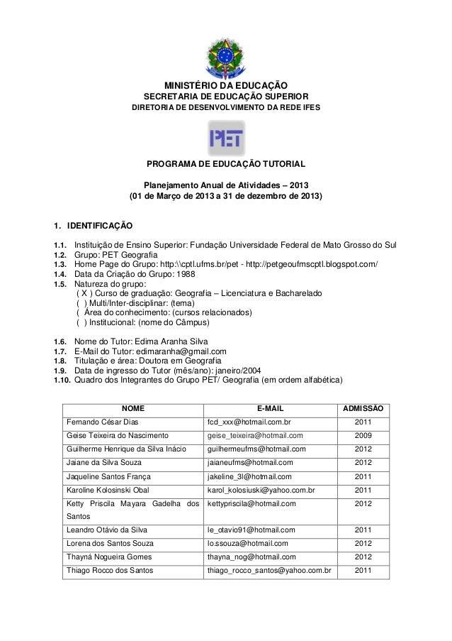 MINISTÉRIO DA EDUCAÇÃO                               SECRETARIA DE EDUCAÇÃO SUPERIOR                          DIRETORIA DE...