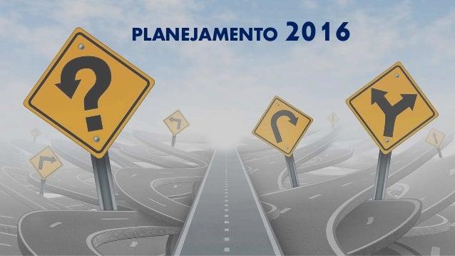 PLANEJAMENTO 2016