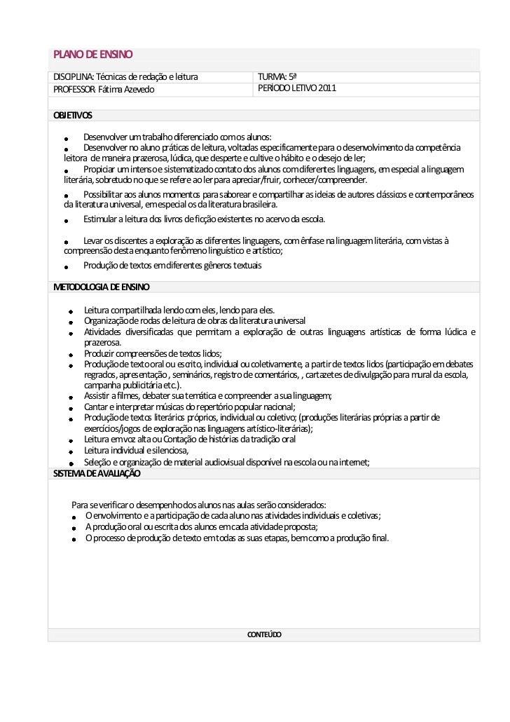 PLANO DE ENSINODISCIPLINA: Técnicas de redação e leitura                 TURMA: 5ªPROFESSOR: Fátima Azevedo               ...