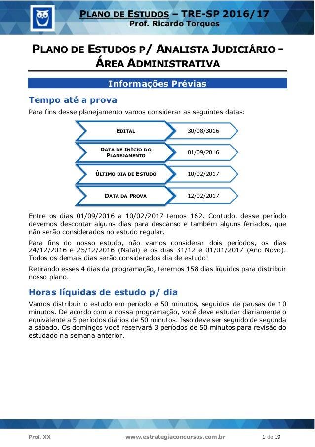 Prof. XX www.estrategiaconcursos.com.br 1 de 19 PLANO DE ESTUDOS – TRE-SP 2016/17 Prof. Ricardo Torques PLANO DE ESTUDOS P...