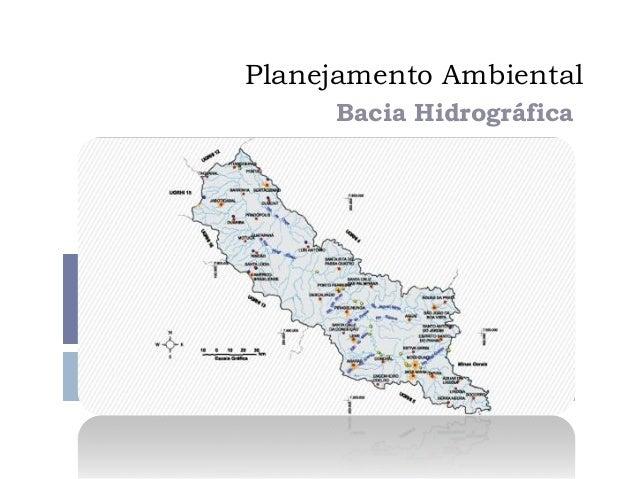 Planejamento Ambiental Bacia Hidrográfica