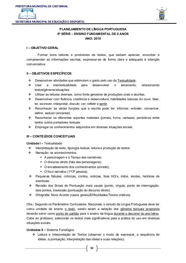 PREFEITURA MUNICIPAL DE CASTANHAL  SECRETARIA MUNICIPAL DE EDUCAÇÃO E DESPORTO. PLANEJAMENTO DE LÍNGUA PORTUGUESA 8ª SÉRIE...