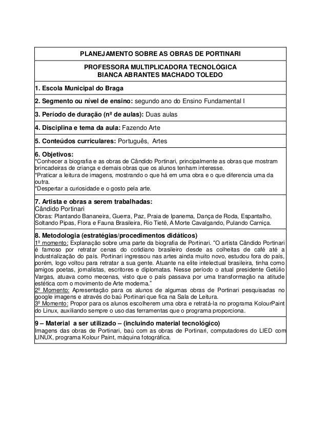 PLANEJAMENTO SOBRE AS OBRAS DE PORTINARI PROFESSORA MULTIPLICADORA TECNOLÓGICA BIANCA ABRANTES MACHADO TOLEDO 1. Escola Mu...