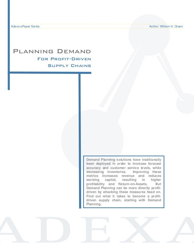 Demand Planning for Profit-Driven Supply Chains                                     ePaper /Adexa ePaper Series  Common Pi...