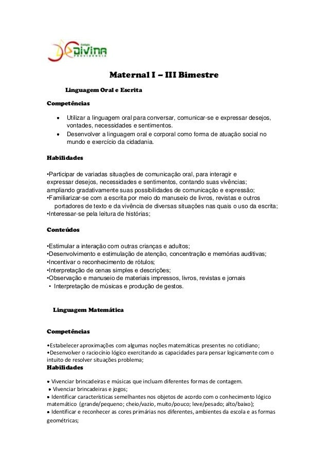 Maternal I – III Bimestre       Linguagem Oral e EscritaCompetências       Utilizar a linguagem oral para conversar, comun...