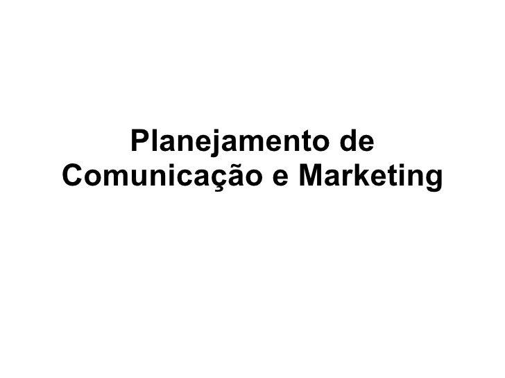 Planejamento de Comunicação e Marketing