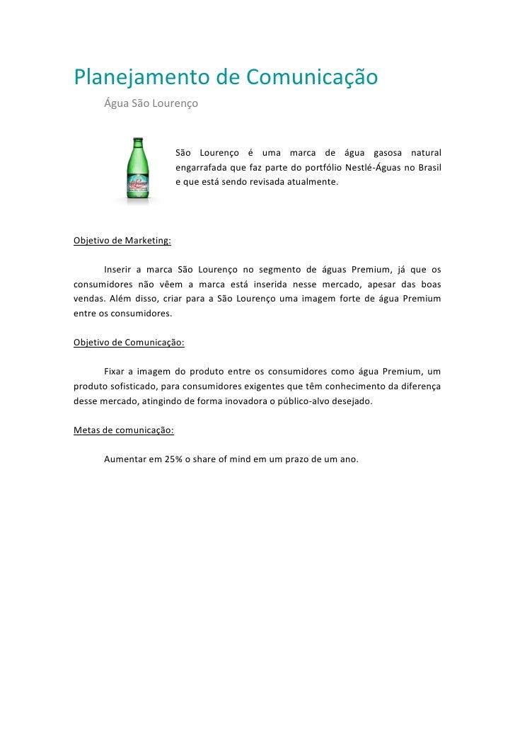 Planejamento de Comunicação      Água São Lourenço                         São Lourenço é uma marca de água gasosa natural...