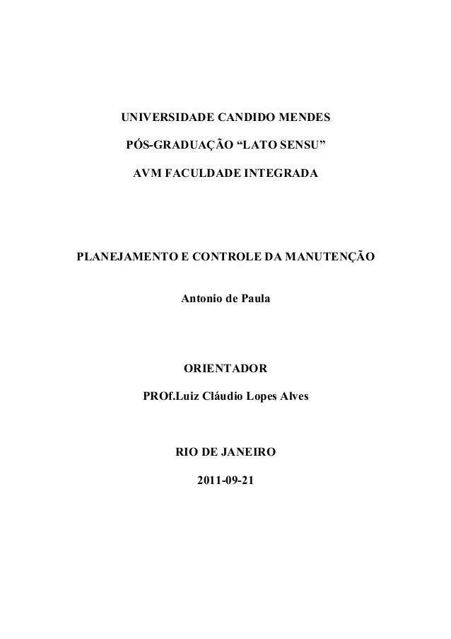 """UNIVERSIDADE CANDIDO MENDES      PÓS-GRADUAÇÃO """"LATO SENSU""""       AVM FACULDADE INTEGRADAPLANEJAMENTO E CONTROLE DA MANUTE..."""