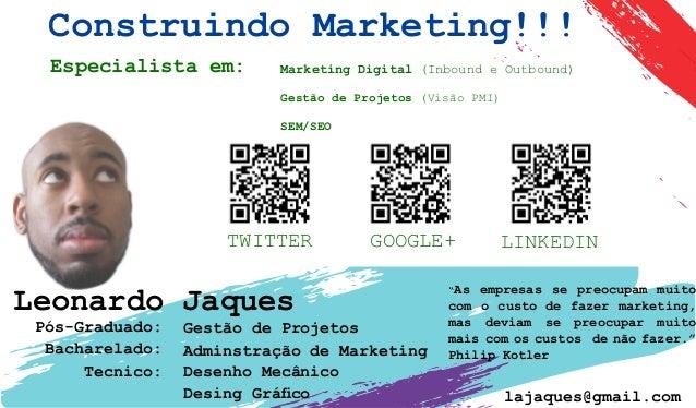 Especialista em: TWITTER GOOGLE+ LINKEDIN Marketing Digital (Inbound e Outbound) Gestão de Projetos (Visão PMI) SEM/SEO Le...