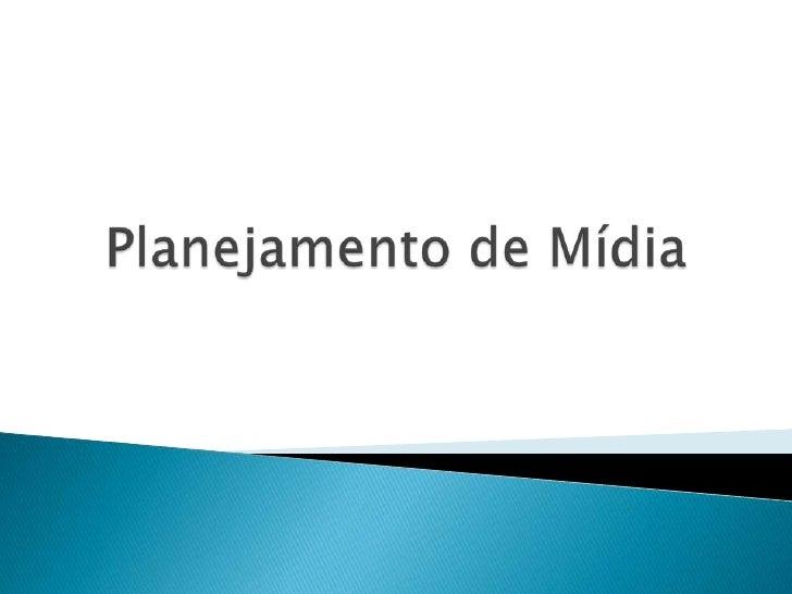 Planejamento de Mídia<br />