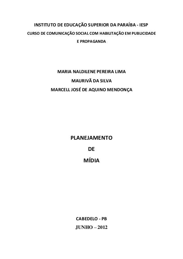 INSTITUTO DE EDUCAÇÃO SUPERIOR DA PARAÍBA - IESPCURSO DE COMUNICAÇÃO SOCIAL COM HABILITAÇÃO EM PUBLICIDADE                ...