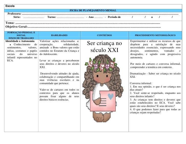 Escola                                                                                        FICHA DE PLANEJAMENTO MENSAL...