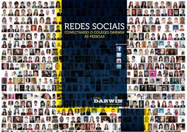 REDES SOCIAIS CONECTANDO O COLÉGIO DARWIN ÀS PESSOAS