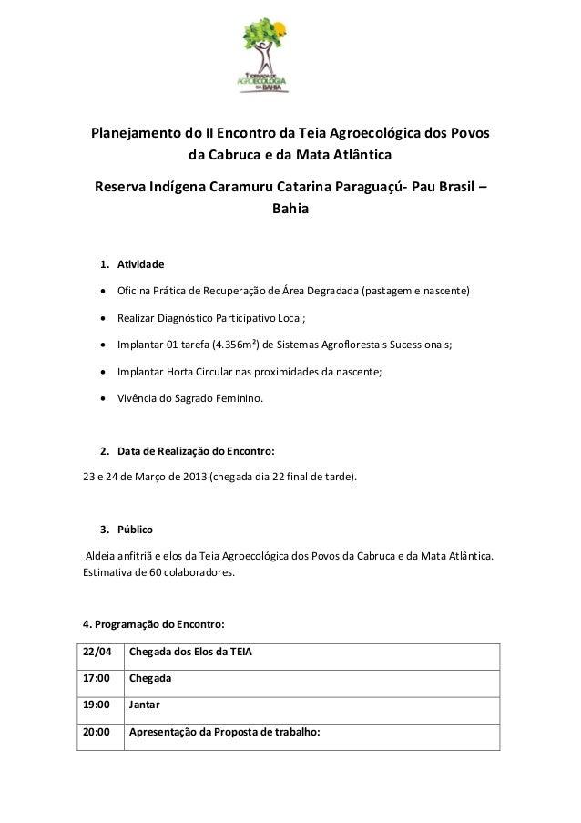 Planejamento do II Encontro da Teia Agroecológica dos Povos              da Cabruca e da Mata Atlântica  Reserva Indígena ...