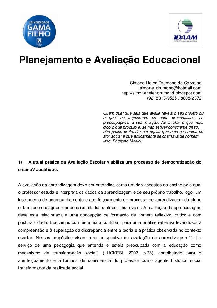 Planejamento e Avaliação Educacional                                                        Simone Helen Drumond de Carval...