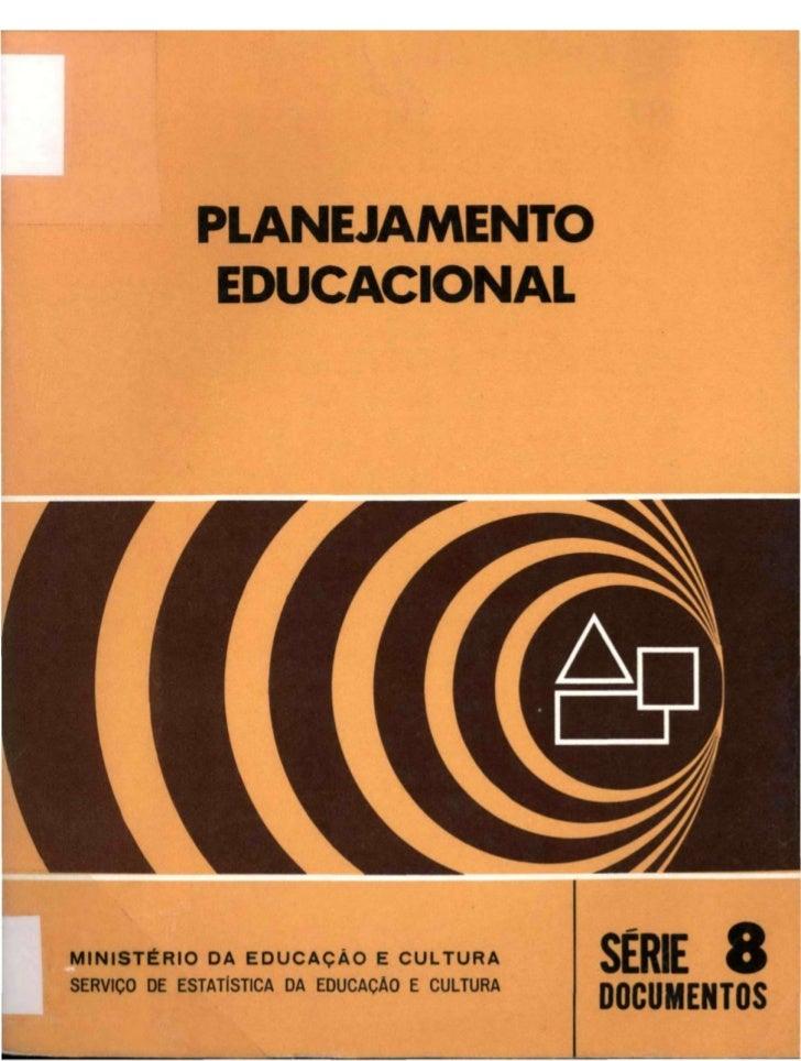 PLANEJAMENTO EDUCACIONAL           PROF. JURANDIR SANTIAGO  EDIÇÃO ESPECIAL PARA 0 CURSO DE ESPECIALIZAÇÃO     EM ESTATÍST...